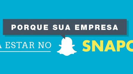 Por que as marcas precisam estar no Snapchat?