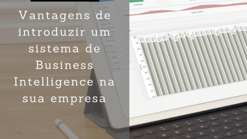 5 Vantagens do sistema de Business Intelligence para sua empresa
